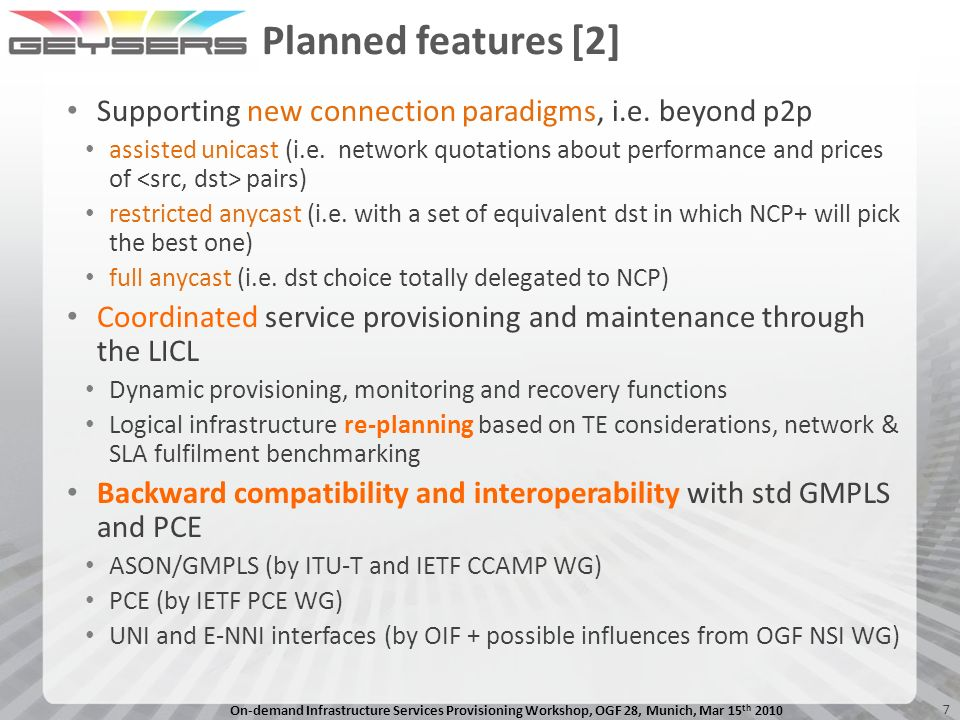 Planned features [2] Supporting new connection paradigms, i.e. beyond p2p.